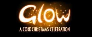 Glow: A Cork Christmas Celebration